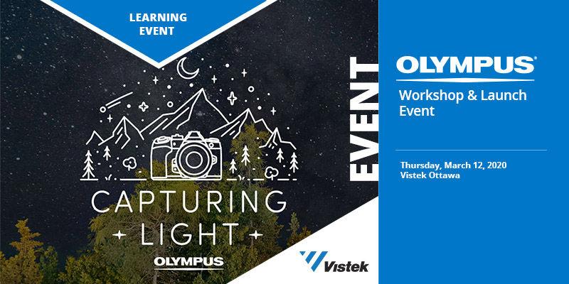 Olympus Capturing Light Event at Vistek Ottawa