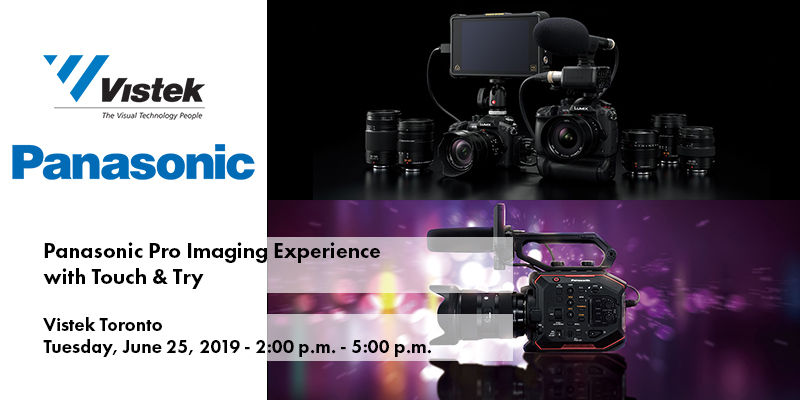 Panasonic Pro Imaging Experience w/ Touch & Try - Toronto